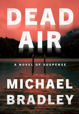Dead Air - A Novel of Suspense