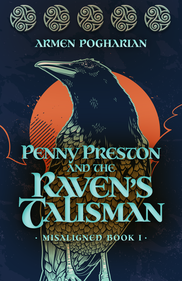 Penny Preston and the Raven's Talisman